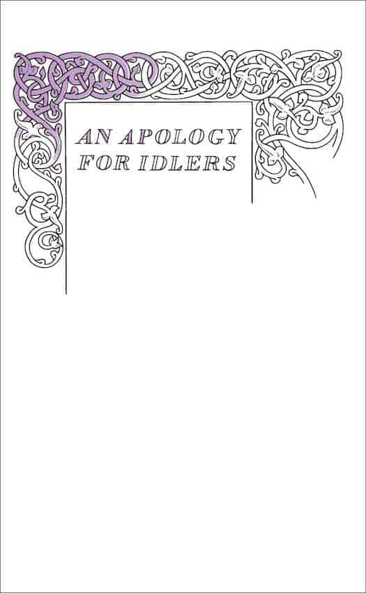 Apology for Idlers Minimalist Book